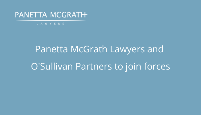 Panetta McGrath Lawyers and O'Sullivan Partners to join forces